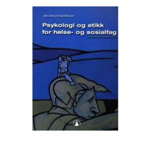 PSYKOLOGI OG ETIKK FOR HELSE- OG SOSIALFAG