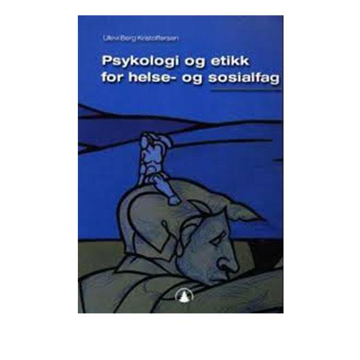 psykologi og etikk for helse og sosial fag